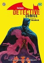 Batman Dedektif Hikayeleri Cilt 6-İkarus