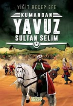 Kumandan Yavuz Sultan Selim 4