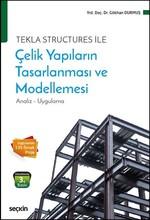 Çelik Yapıların Tasarlanması ve Modellemesi