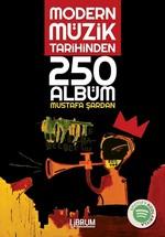 Modern Müzik Tarihinden 250 Albüm