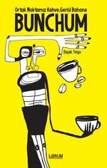 Bunchum-Ortak Noktamız Kahve Gerisi