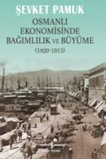 Osmanlı Ekonomisinde Bağımlılık Ve
