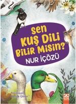 Sen Kuş Dili Bilir Misin?