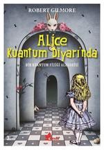 Alice Kuantum Diyarı'nda