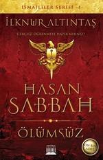 Hasan Sabbah-Ölümsüz