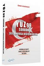 Yüz 99 Soruda 2017 Anayasa Değişiklikleri