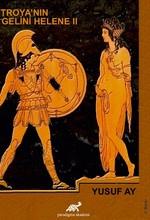 Troya'nın Gelini Helene 2