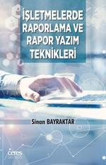İşletmelerde Raporlama ve Rapor Yazım Teknikleri