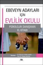 Ebeveyn Adayları İçin Evlilik Okulu Psikolojik Danışman El Kitabı