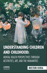 Understanding Children and Childhoo