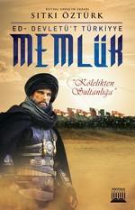 Memlük-Kölelikten Sultanlığa