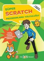 Süper Scratch Programlama Yolculuğu