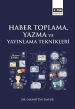 Haber Toplama, Yazma ve Yayınlama Teknikleri