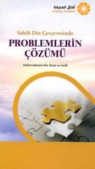 Sahih Din Çerçevesinde Problemlerin Çözümü