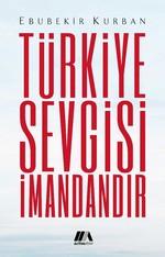 Türkiye Sevgisi İmandandır