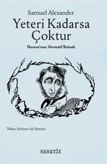 Yeteri Kadarsa Çoktur-Thoreau'nun A