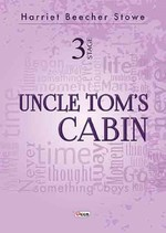 Uncle Tom's Cabin-Stage 3