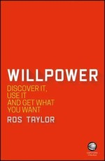 Willpower: Discover It, Use It and