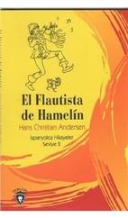 El Flautista de Hamelin-İspanyolca Hikayeler Seviye 2