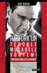 Atatürk'ün Terörle Mücadele Yöntemi
