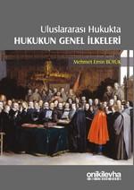 Uluslararası Hukukta Hukukun Genel İlkeleri