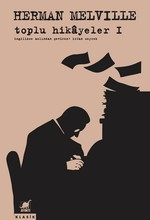 Toplu Hikayeler 1-Herman Melville