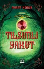 Tılsımlı Yakut-Macera Serisi 4