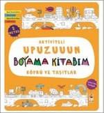 Köprü ve Taşıtlar-Aktiviteli Upuzuuun Boyama Kitabım
