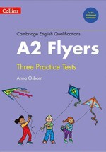 Cambridge English Qualifications A2 Flyers