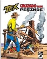 Tex Klasik 38-Cruzado'nun Peşinde