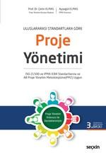 Uluslararası Standartlara Göre Proje Yönetimi