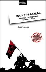 Maske ve Bayrak-Popülizm, Yurttaşçılık ve Küresel Protesto