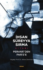 İhsan Süreyya Sırma Kitabı-Pervari'den Paris'e