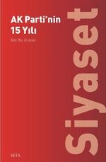AK Parti'nin 15 Yılı-Siyaset
