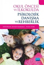 Okul Öncesi ve İlkokulda Psikolojik Danışma ve Rehberlik