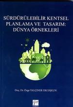 Sürdürülebilir Kentsel Planlama ve Tasarım-Dünya Örnekleri