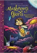 Ateşböceği Gloria-Büyüleyici Masallar