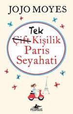 Tek Kişilik Paris Seyahati