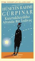 Kuyrukluyıldız Altında Bir İzdivaç-Türk Edebiyat Klasikleri 1
