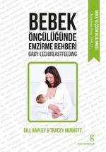 Bebek Öncülüğünde Emzirme Rehberi