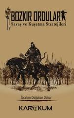 Bozkır Orduları-Savaş ve Kuşatma Stratejileri