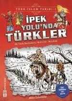 İpek Yolunda Türkler-Türk İslam Tarihi 1