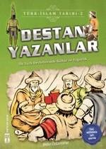 Destan Yazanlar-Türk İslam Tarihi 2