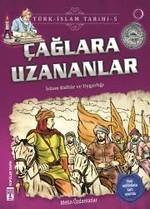 Çağlara Uzananlar-Türk İslam Tarihi 5