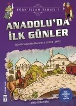 Anadolu'da İlk Günler-Türk İslam Tarihi 7