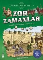 Zor Zamanlar-Türk İslam Tarihi 8