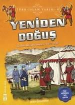 Yeniden Doğuş-Türk İslam Tarihi 9