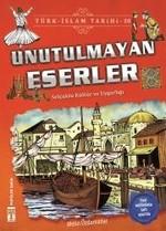 Unutulmayan Eserler-Türk İslam Tarihi 10