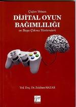 Dijital Oyun Bağımlılığı ve Başa Çıkma Yöntemleri
