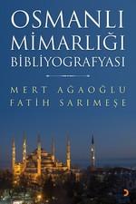 Osmanlı Mimarlığı Bibliyografyası